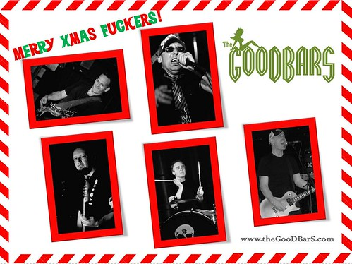 The GooDBarS Merry Christmas F*ckers 2014