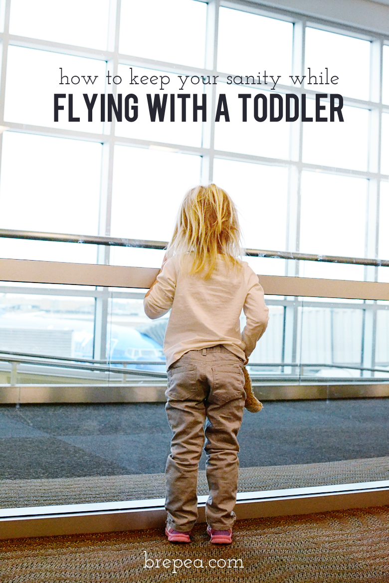 How to keep your sanity while flying with a toddler