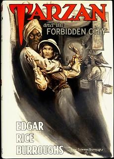 """Tarzan and the Forbidden City"" by Edgar Rice Burroughs. Tarzana: ERB, Inc., (1938). First Edition. Art by John Coleman Burroughs"