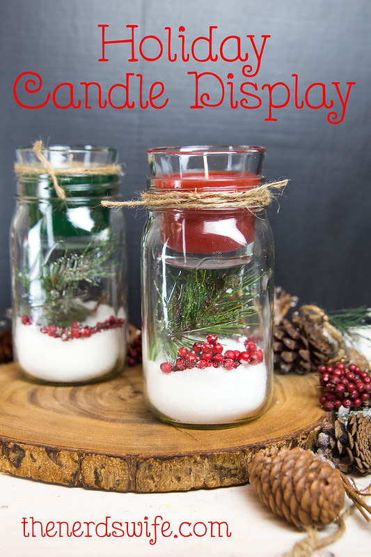 Diy christmas mason jar candle holder for Christmas candle displays