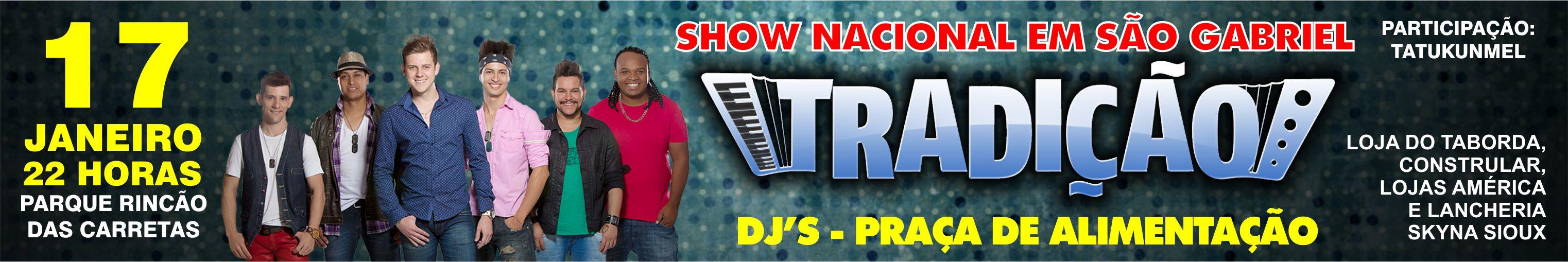 Banner anúncio show Tradição em São Gabriel