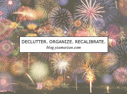 Declutter. Organize. Recalibrate