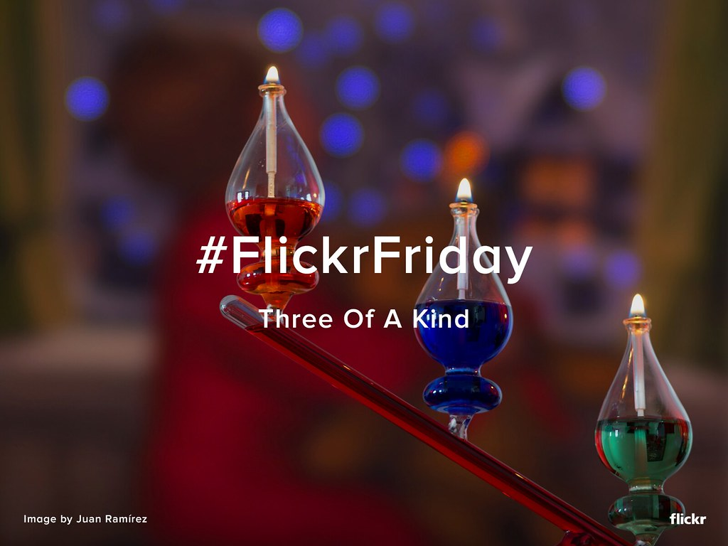 #FlickrFriday - Three of a Kind