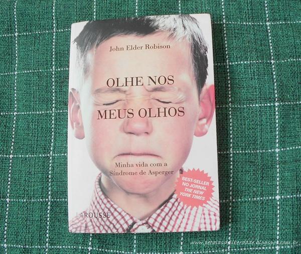 Olhe Nos Meus Olhos, John Elder Robison, livro, sinopse