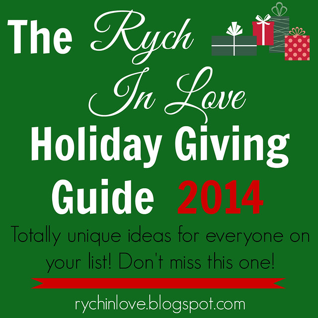 Rych In Love's Unique Gift Giving Guide 2014
