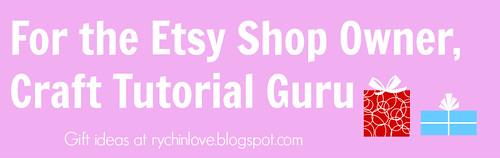 Gifts for the Etsy shop owner or Crafts Tutorial Guru
