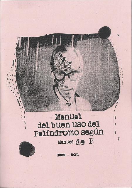Manual del buen uso del Palíndromo según Manuel de P (1880-1921)