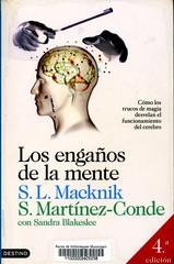 SL Macknik y S Martínez-Conde, Los engaños de la mente