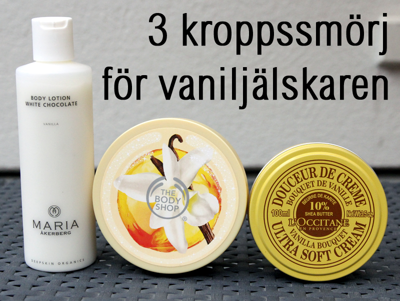 3 kroppssmörj för vaniljälskaren