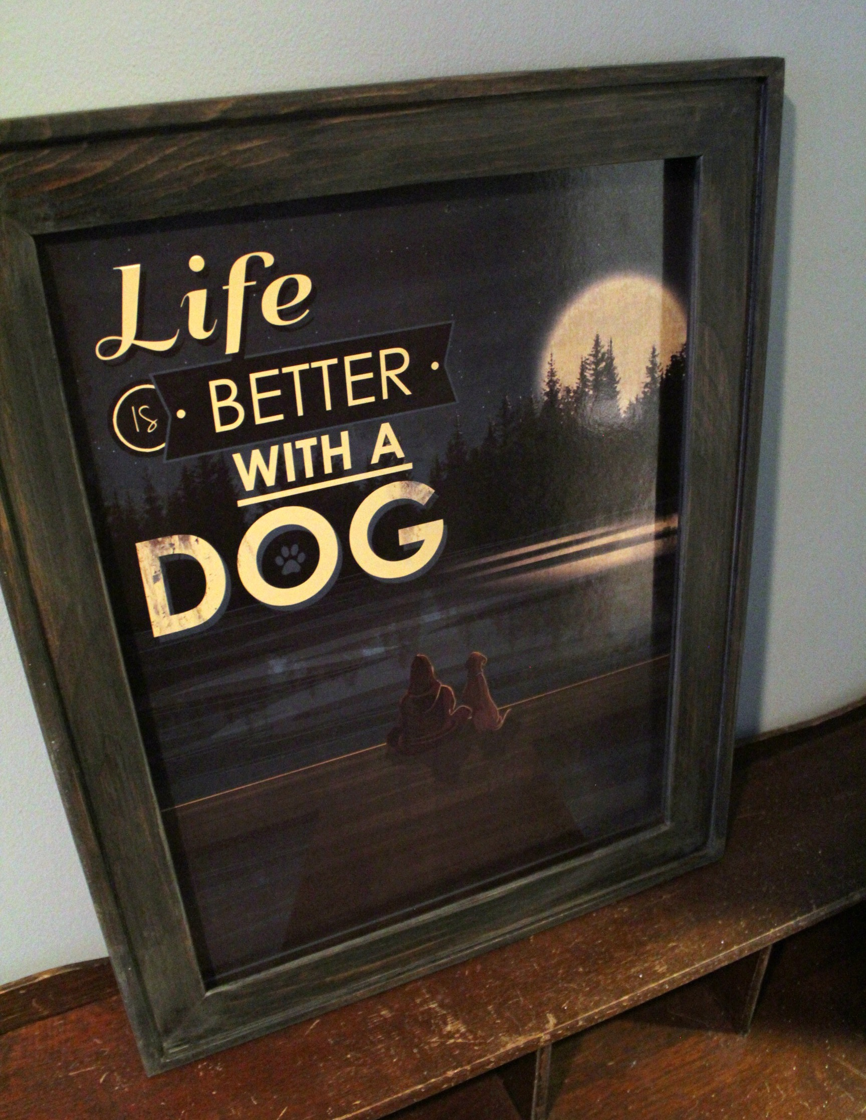 Life is better with a dog - framed