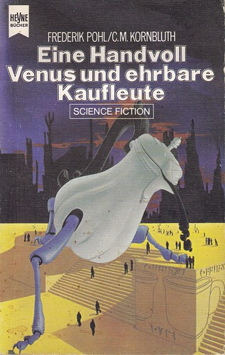 Frederik Pohl / C.M. Kornbluth // Eine handvoll Venus und ehrbare Kaufleute