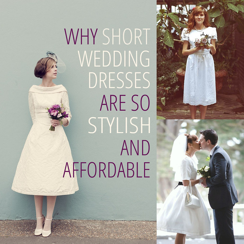 Why Short Wedding Dresses are so Stylish and Affordable