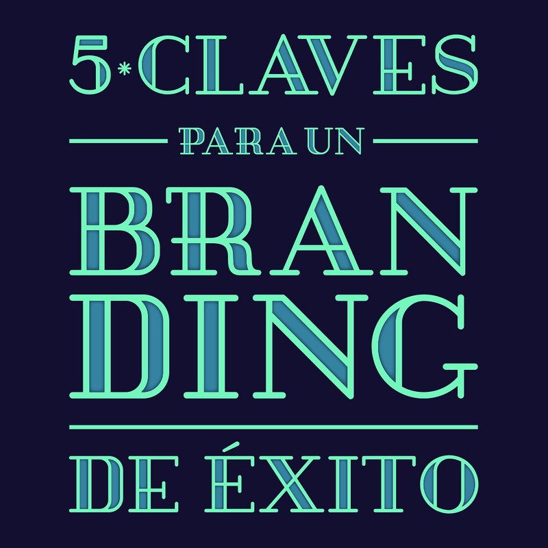 5 Claves para un Branding Exitoso (infografía)