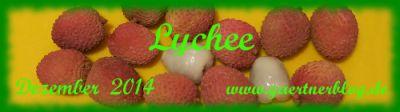 Garten-Koch-Event Dezember: Litschi