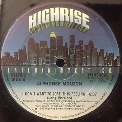 ALPHONSE MOUZON:I DON'T WANT TO LOSE THIS FEELING(LABEL SIDE-B)