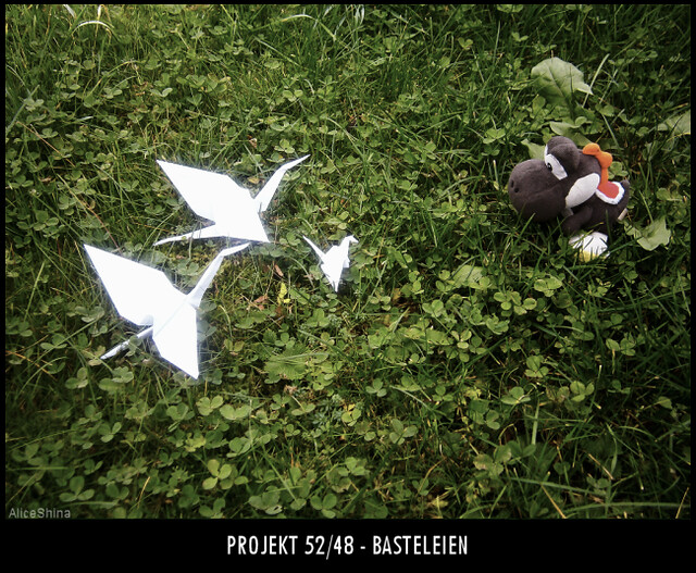 Projekt 52/48 - Basteleien