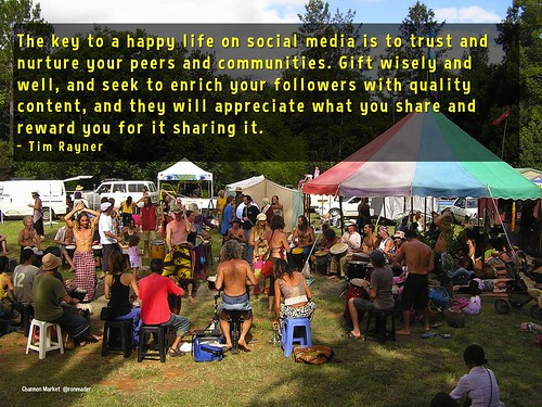 The key to a happy life on social media is to trust and nurture your peers and communities - Tim Rayner @timrayner01