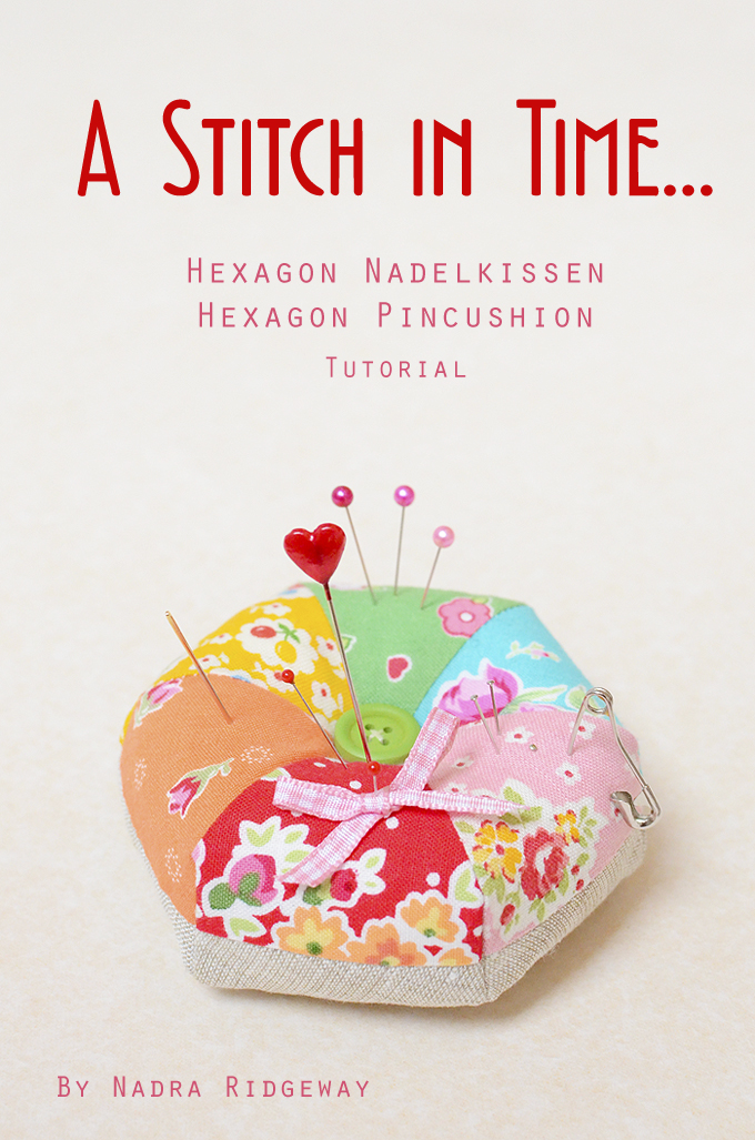 Hexagon Nadelkissen / Pincushion Tutorial