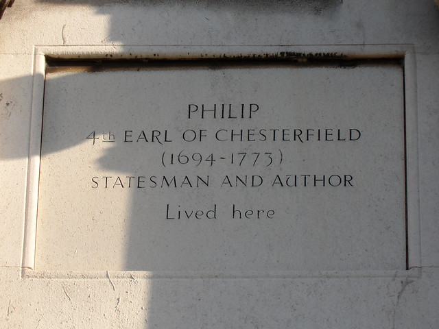 Philip Stanhope stone plaque - Philip Stanhope 4th Earl of Chesterfield (1694-1774) statesman and author lived here