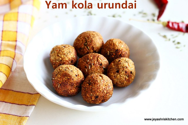Chettinadu yam kola urundai chettinad recipes jeyashris kitchen kola urundai is a popular dish of chettinad a small town called karaikudi in tamilnadu chettinadu cusine recipes will be very delicious and i have lot forumfinder Gallery