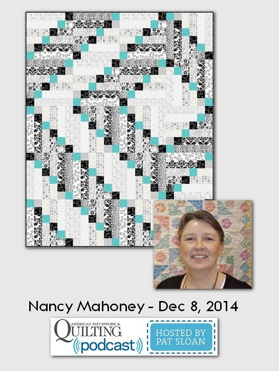 American Patchwork and Quilting Pocast Nancy Mahoney Dec 2014