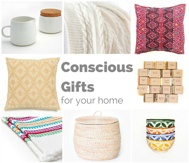 Conscious Gift Guide: For the Home