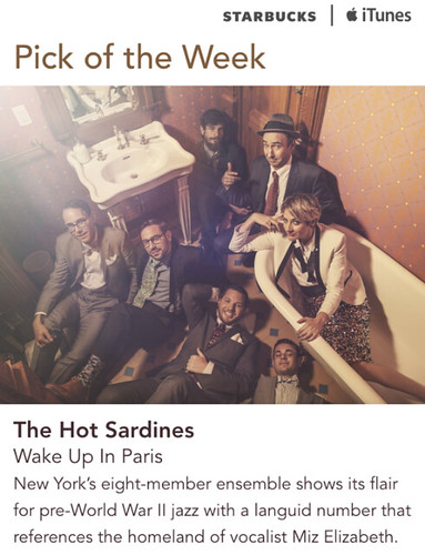 Starbucks iTunes Pick of the Week - The Hot Sardines - Wake Up In Paris