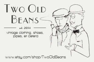Two Old Beans | Vintage Clothing, Shoes, Pipes, Et Cetera