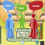 Speaking in a flipped classroom