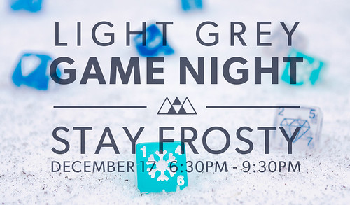 Light Grey Game Night - Stay Frosty