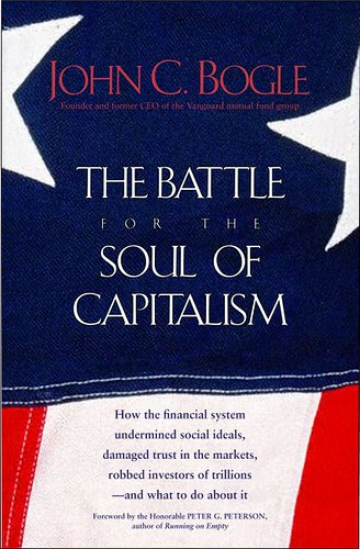 The Battle for the Soul of Capitalism - John Bogle