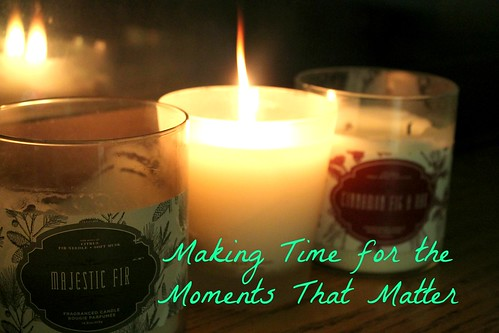 Making Time for the Moments That Matter