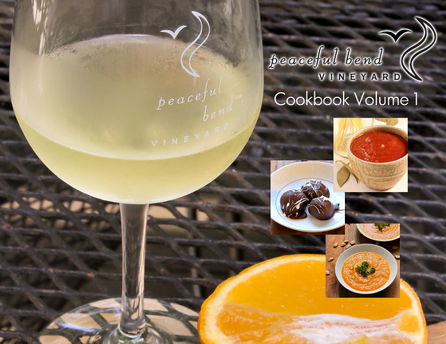 Peaceful Bend Vineyard cookbook volume 1 cover