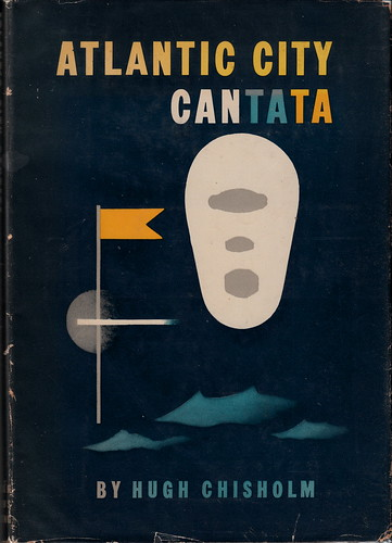 Atlantic City Cantata by Hugh Chisholm (1951)