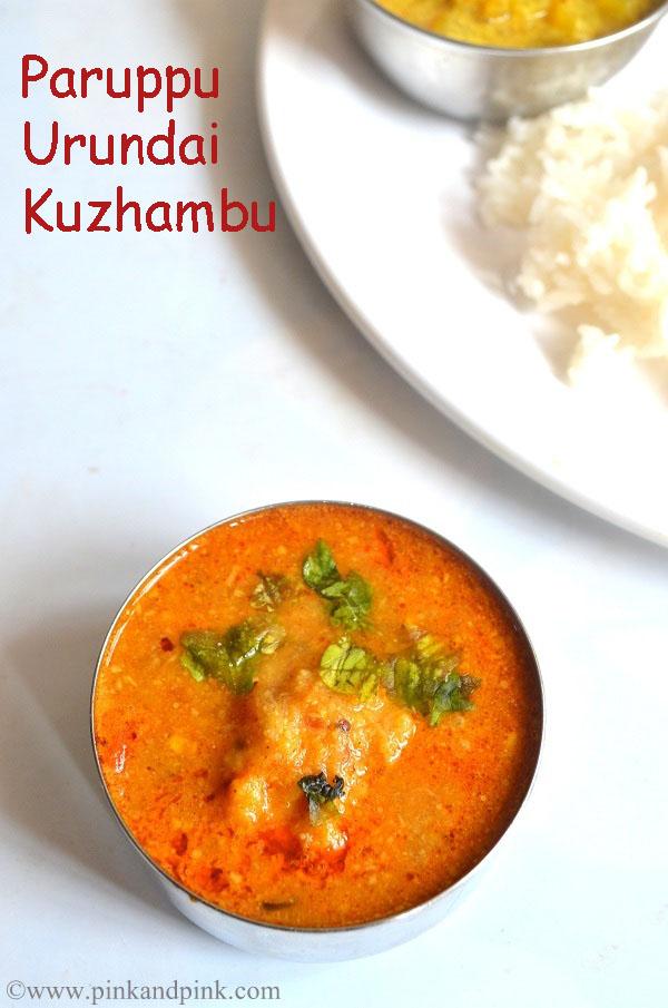 Paruppu Urundai Kuzhambu | Easy Urundai Kulambu Recipe