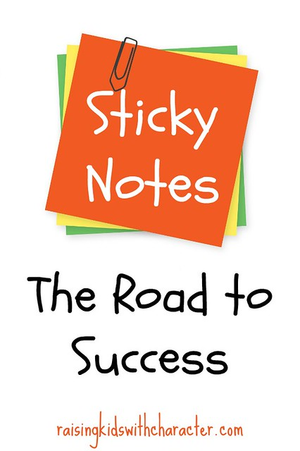 Sticky Notes = The Road to Success