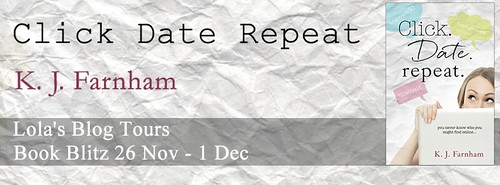 Book Blitz: Click Date Repeat by K. J. Farnham