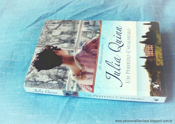 Capa, livro, Um Perfeito Cavalheiro, Julia Quinn, resenha, trecho, romance, Arqueiro, Cinderela