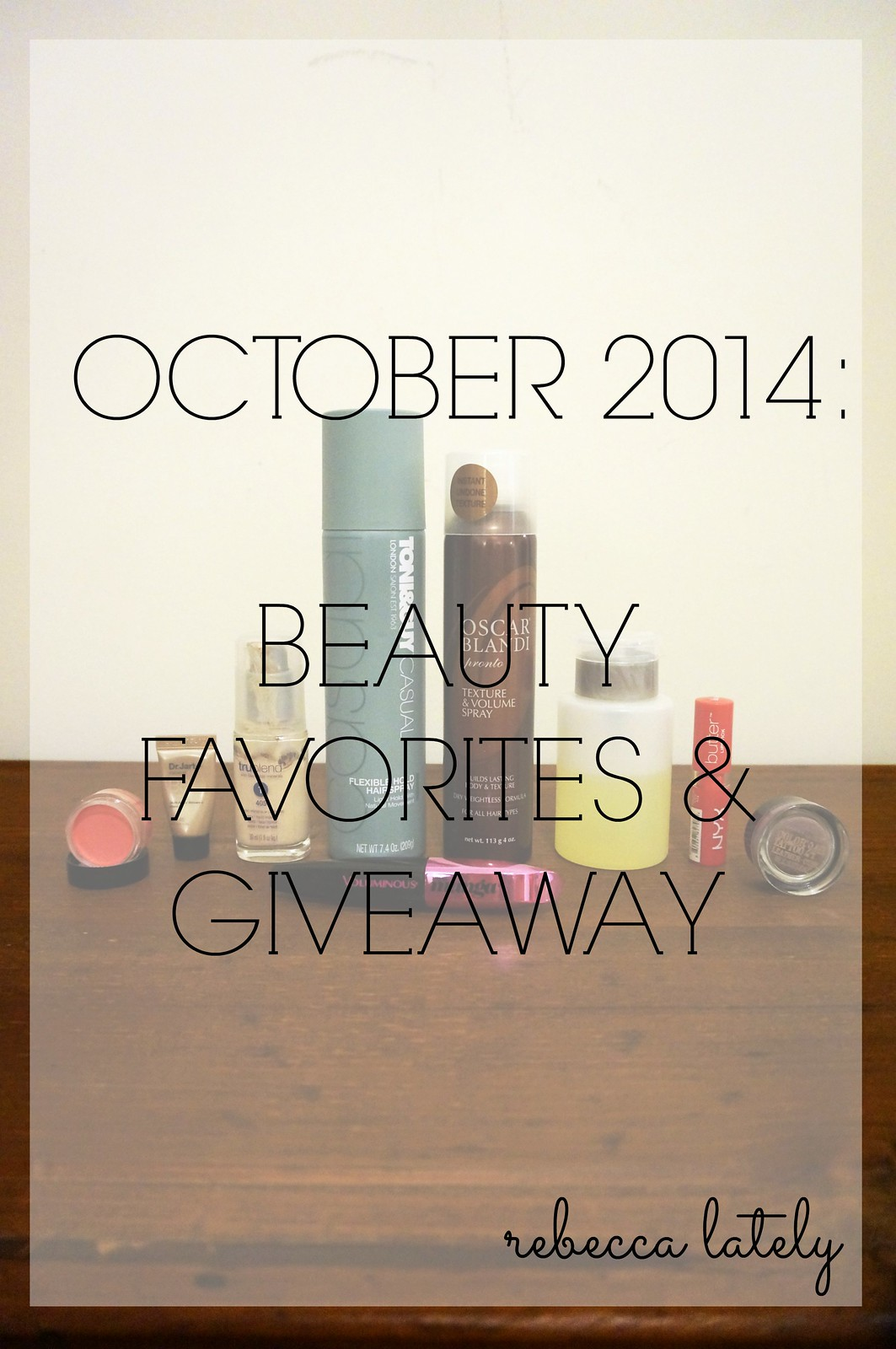 October Beauty Favorites Giveaway 1