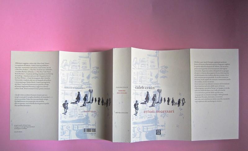 Errori necessari, di caleb Crain. 66thand2nd edizioni 2014. Progetto grafico: : Silvana Amato. Ill. alla cop.: P. d'Oltreppe. Totale copertina (part), 1