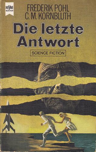 Frederik Pohl / C. M. Kornbluth // Die letzte Antwort