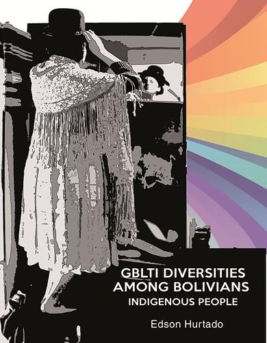 "Portada del libro ""GBLTI Diversities Among Bolivias Indigenous People"""
