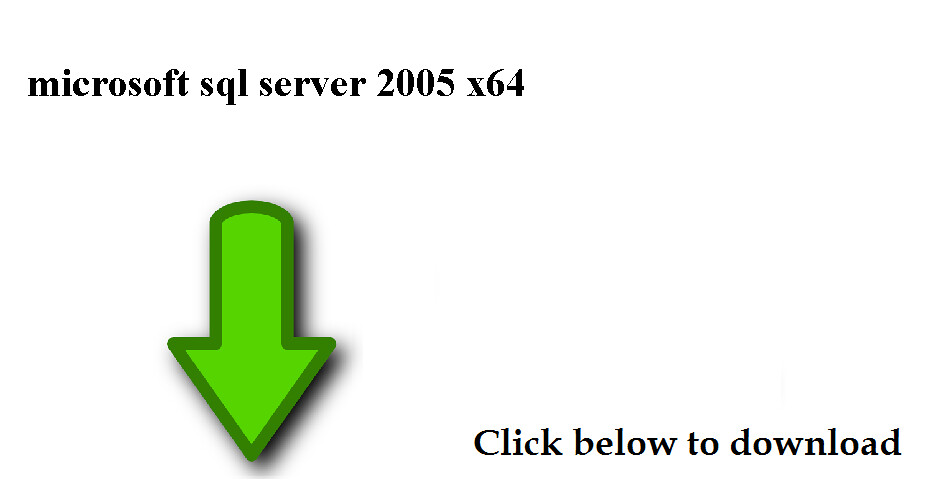 microsoft sql server 2005 x64 download