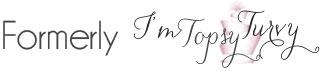 formerly-imtopsyturvy