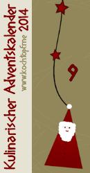Kulinarischer Adventskalender 2014 - Türchen 9