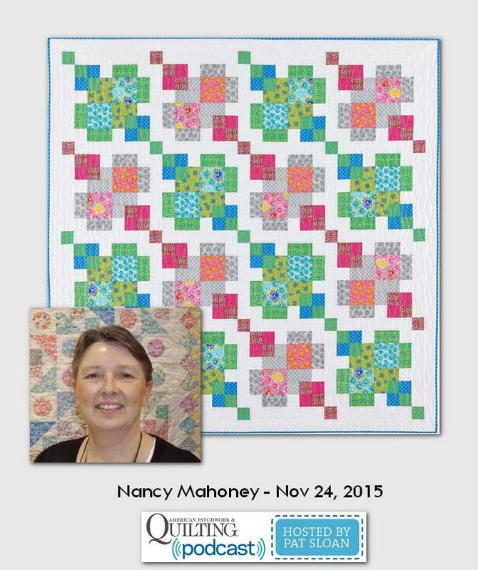 American Patchwork and Quilting Pocast Nancy Mahoney Nov 2014