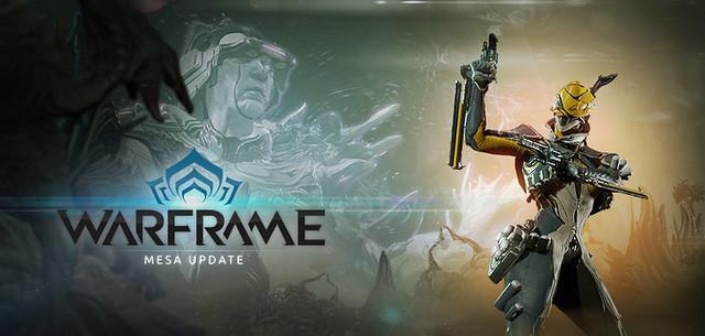 Warframe: Mesa Update