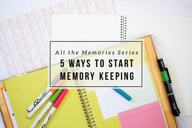 Need ideas for how to start memory keeping? Here are five ways.