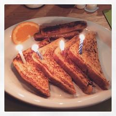 Birthday French Toast! Happy Birthday to me!