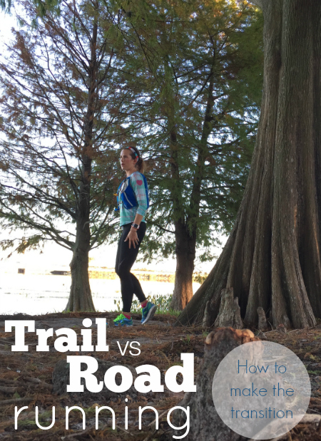 Trail vs road running - what you need to know to make the transition